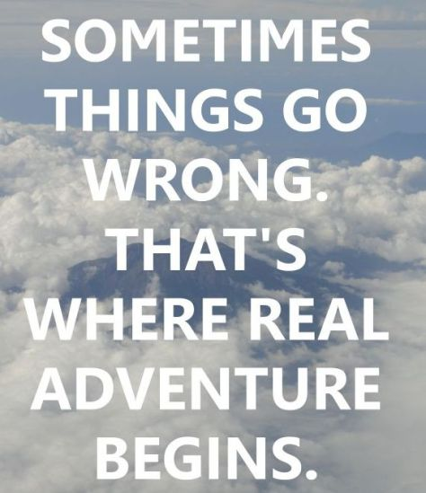 ...That is where the real adventure begins