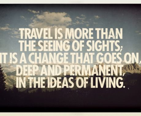 Travel is more than seeing of sights